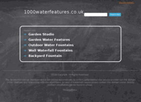 1000waterfeatures.co.uk
