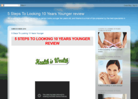 5stepstolooking10yearsyoungerreview.blogspot.com
