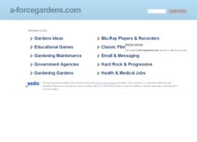 a-forcegardens.com