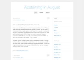 abstaininginaugust.wordpress.com