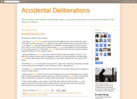 accidentaldeliberations.blogspot.com