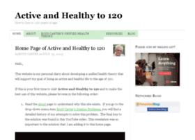 activeandhealthyto120.com