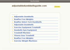 adjustabledumbbellsguide.com