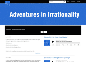 adventuresinirrationality.libsyn.com