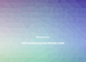 africanluxuryvacations.com