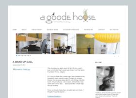 agoodehouse.com