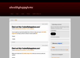 ahealthyhappyhome.wordpress.com