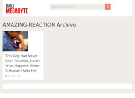 amazing-reaction.dailymegabyte.com