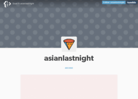 asianlastnight.com