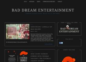 baddreamentertainment.com