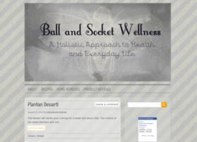 ballandsocketwellness.wordpress.com