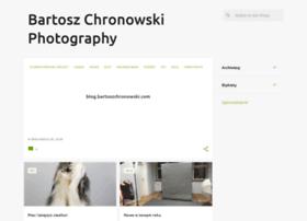 bartoszchronowskiphotography.blogspot.com