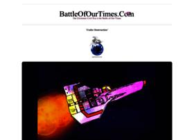 battleofourtimes.com