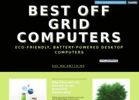 bestoffgridcomputers.tumblr.com