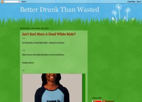 betterdrunkthanwasted.blogspot.com