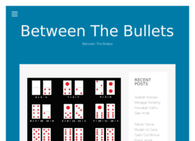 betweenthebullets.com