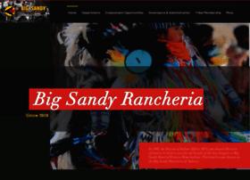 bigsandyrancheria.com