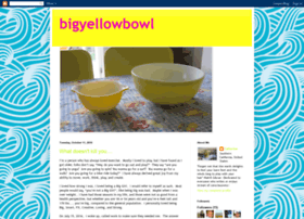 bigyellowbowl.blogspot.com