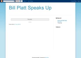 bill-platt-speaks-up.blogspot.com