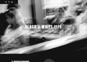 blackandwhitelife.com
