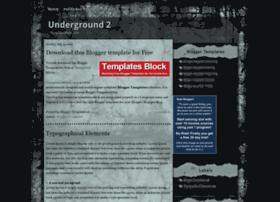 blogger-template-underground2.blogspot.com