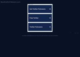 boosttwitterfollowers.com
