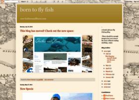 borntoflyfish.blogspot.com