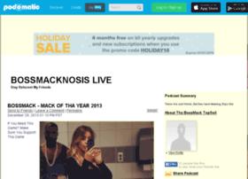bossmacknosislive.podomatic.com