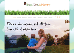 bugsdirtandmommy.com