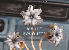 bulletbouquets.com