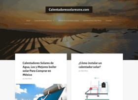 calentadoressolaresmx.com