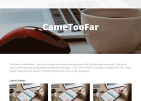 cametoofar.com