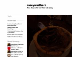 caseywasthere.wordpress.com