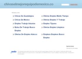 chivaselmejorequipodemexico.com