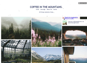 coffeeinthemountains.tumblr.com