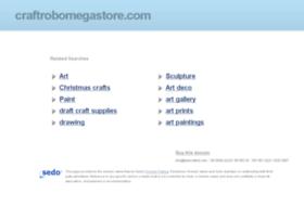 craftrobomegastore.com