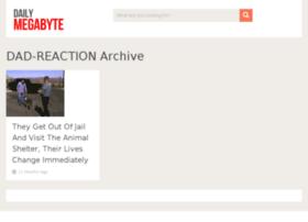 dad-reaction.dailymegabyte.com