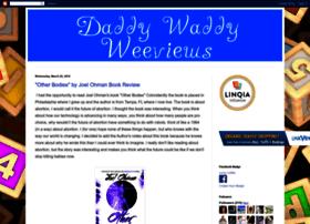 daddywaddyweeviews.blogspot.com