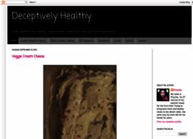 deceptivelyhealthy.blogspot.com