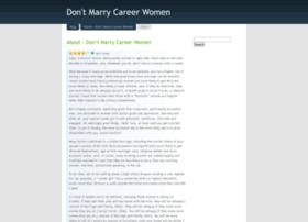 dontmarrycareerwomen.wordpress.com