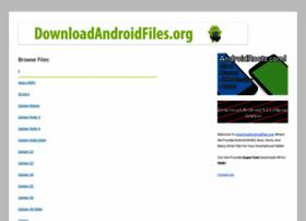 downloadandroidfiles.org