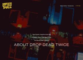 dropdeadtwice.com
