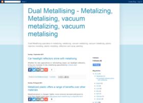 dualmetallising.blogspot.com