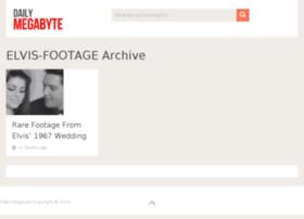 elvis-footage.dailymegabyte.com