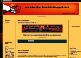 encestandoenbandeja.blogspot.com