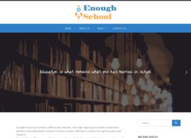 enoughschool.com