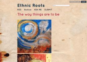 ethnic-roots.tumblr.com