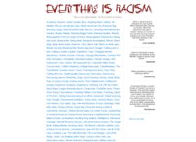 everythingisracism.com
