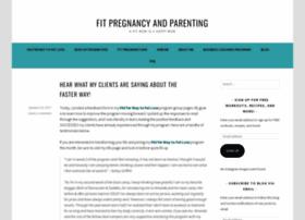 fitpregnancyandparenting.com