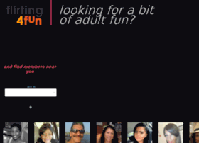 Looking for a bit of adult fun? Join flirting4fun for free to flirt, ...